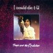Prince I Would Die 4 U (Single Version)