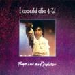 Prince I Would Die 4 U