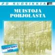 Various Artists 20 Suosikkia / Muistoja Pohjolasta / Valkoisen Suomen lauluja