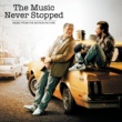 Various Artists The Music Never Stopped (Music From The Motion Picture)