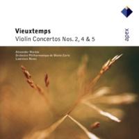 Alexander Markov, Lawrence Renes & Monte-Carlo Philharmonic Orchestra Vieuxtemps : Violin Concerto No.5 in A minor Op.37, 'Grétry' : III Allegro con fuoco