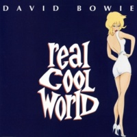 David Bowie Real Cool World (Cool Dub Thing 1)