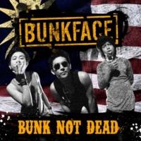 Bunkface Bunk Not Dead