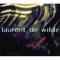Laurent De Wilde Time For Change