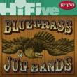 Various Artists Rhino Hi-Five: Bluegrass and Jug Bands