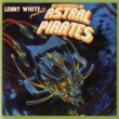 Lenny White The Adventures Of Astral Pirates