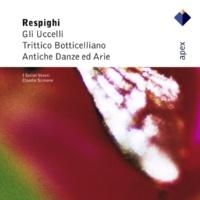 Claudio Scimone & I Solisti Veneti Respighi : Antiche danze ed arie Suite No.3 [Ancient Airs & Dances] : IV Passacaglia