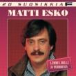 Matti Esko 20 Suosikkia / Lämmin, hellä ja pehmoinen