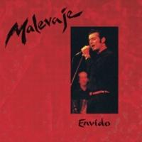 Malevaje Garufa, Directo