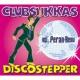 """Clubsukkas Discostepper - Radio Version """"Enjoy It!"""""""