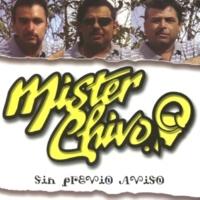 Mister Chivo Colgué la guitarra