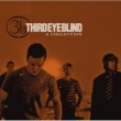 Third Eye Blind A Collection [w/bonus tracks & interactive booklet]