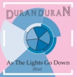 Duran Duran As The Lights Go Down (Live)