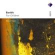 Dezsö Ránki Bartók : Gyermekeknek [For Children]  -  Apex