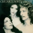 Chunky, Novi & Ernie Chunky, Novi & Ernie [1977]