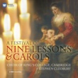 Choir of King's College, Cambridge/Stephen Cleobury A Festival of Nine Lessons & Carols