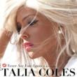 Talia Coles Never See You Again (feat. KO Stiggity)