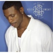 Keith Sweat The Best of Keith Sweat: Make You Sweat