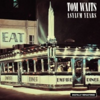 Tom Waits Tom Traubert's Blues (Four Sheets To The Wind In Copenhagen)