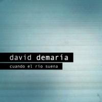 David Demaria Cuando el río suena