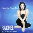 Rachel Alejandro Dito Sa Puso Ko