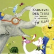 Various Artists Karneval Der Tiere - Carnival Of The Animals
