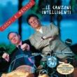 Cochi and Renato Le Canzoni Intelligenti