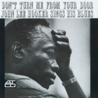 John Lee Hooker You Lost A Good Man