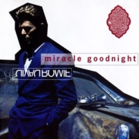David Bowie Miracle Goodnight (Make Believe Mix; 2003 Remastered Version)