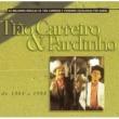 Tião Carreiro & Pardinho Seleção de Sucessos 1984 - 1988