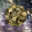 Loquat We Could Be Arsonists (Damian Taylor Remix - Radio Edit)