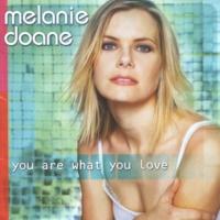 Melanie Doane You Are What You Love