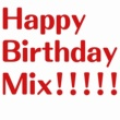 + GIFT PROJECT Happy Birthday Mix!!!!!