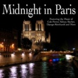 Various Artists Midnight In Paris - Featuring the Music of Cole Porter, Sidney Bechet, Django Reinhardt and More