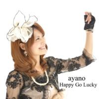 ayano HAPPY GO LUCKY