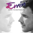 EMIN Amor / In Another Life