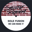 Sole Fusion We Can Make It