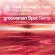 DJ TAMA a.k.a. SPC FINEST Pass The Night In Tears feat. Mahya (grooveman Spot Remix)