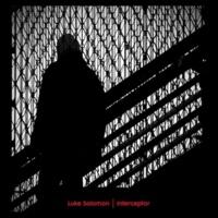 Luke Solomon Interceptor (feat. Natalie Broomes) [Luke Solomon Main Mix]