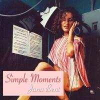 Jana Bent Simple Moments