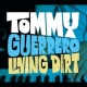 Tommy Guerrero Living Dirt