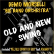 """Demo Morselli  """"Big Band Orchestra"""" Old and New Swing"""