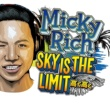 MICKY RICH Sky Is The Limit