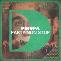 Pirupa Party Non Stop (Riva Starr Cut)