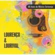 Lourenço & Lourival 80 Anos de Música Sertaneja