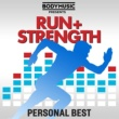 Various Artists Bodymusic Presents Run & Strength - Personal Best