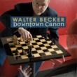 Walter Becker Downtown Canon [Radio Edit]
