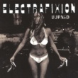 Electrafixion Burned [Extended Electronic Version]