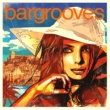 Various Artists Bargrooves Ibiza 2013