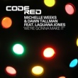 Michelle Weeks & Dawn Tallman featuring Laquana Jones We're Gonna Make It